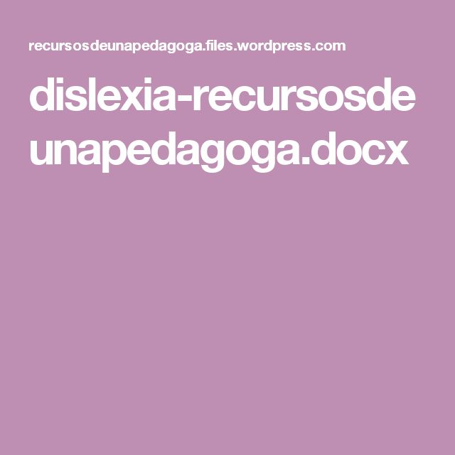 dislexia-recursosdeunapedagoga.docx