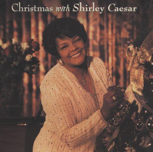 Christmas with Shirley Caesar [CD]