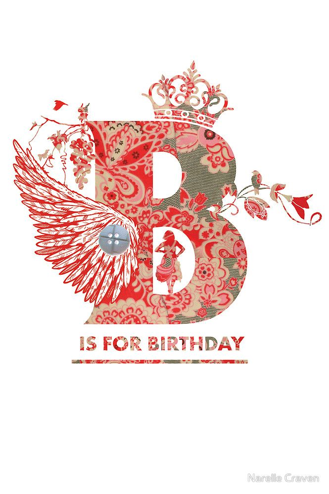 B is for Birthday and For a Beautiful You.... by Narelle Craven