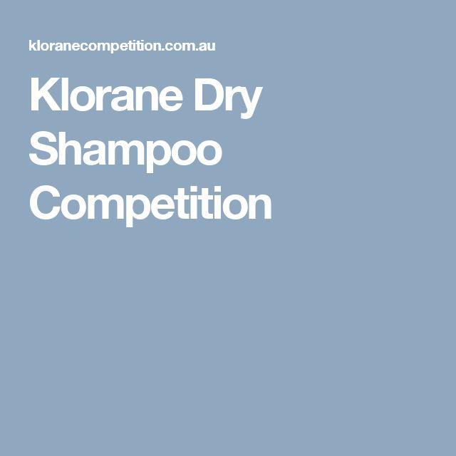 Klorane Dry Shampoo Competition