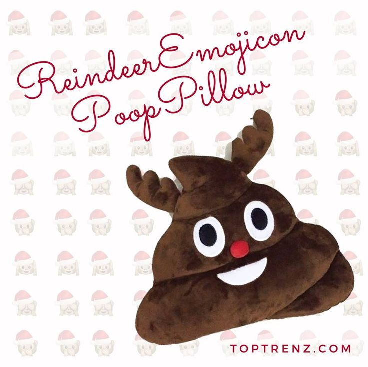 Lol, cute reindeer poop emoji pillow! Super creative, also super funny! <3