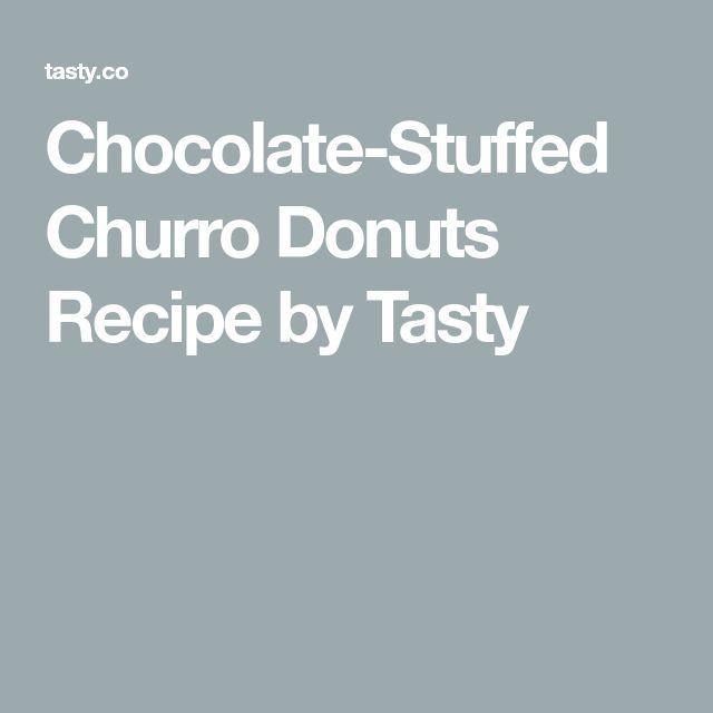 Chocolate-Stuffed Churro Donuts Recipe by Tasty