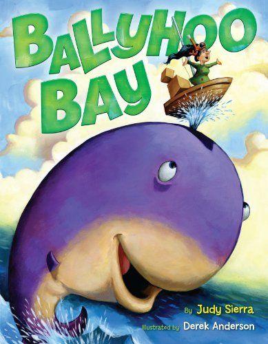 Ballyhoo Bay by Judy Sierra. Author: Judy Sierra.