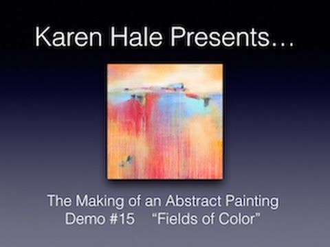 "Acrylic Abstract Painting Demonstration - Demo #15 ""Fields of Color"" - YouTube"