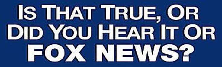 Funniest Memes Mocking Fox News: Is That True or Did You Hear That on Fox News?
