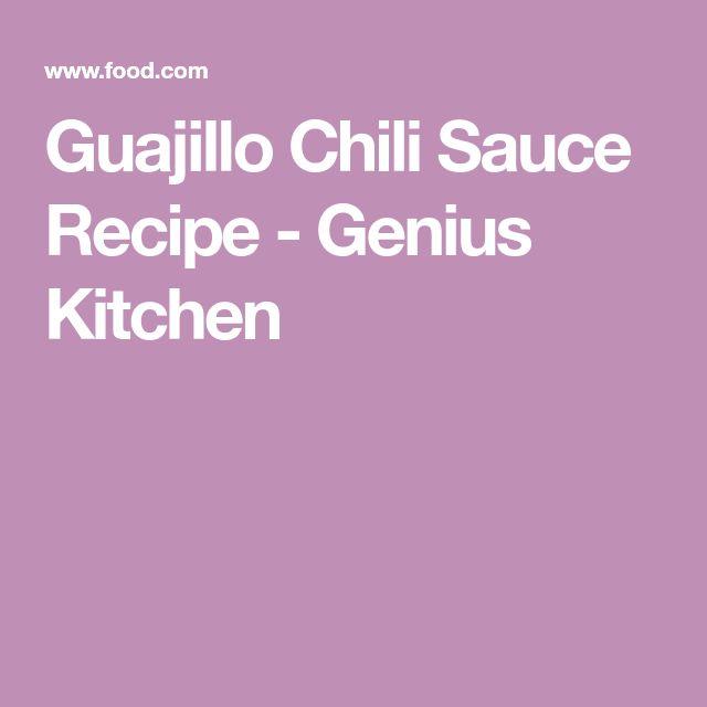 Guajillo Chili Sauce Recipe - Genius Kitchen