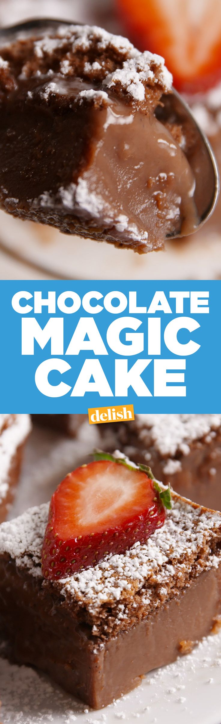 Chocolate Magic Cake has the most dreamy texture you'll ever taste. Get the recipe on Delish.com.