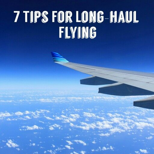 Long haul flying, flight, tips for going on a flight, flying for a long time
