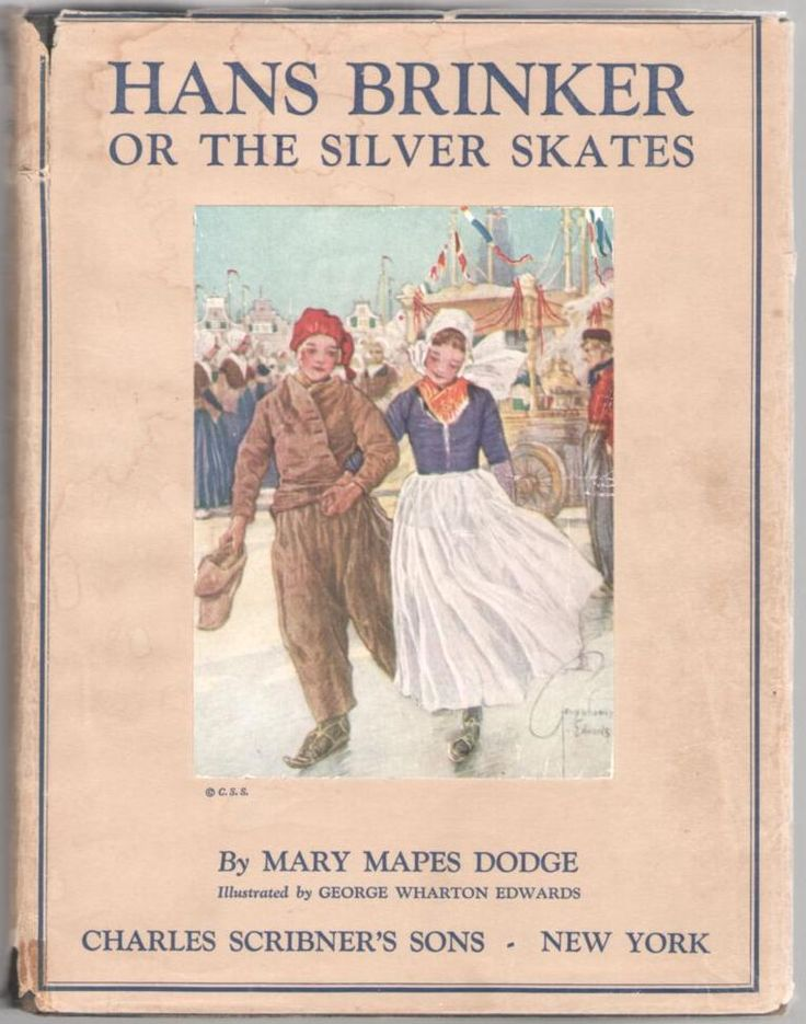 "Hans Brinker or The Silver Skates. Mary Mapes Dodge. Illustrated by George Wharton Edwards. Charles Scribner's Sons, New York, 1926. ""On the following day there was not a prouder nor a happier boy in..."