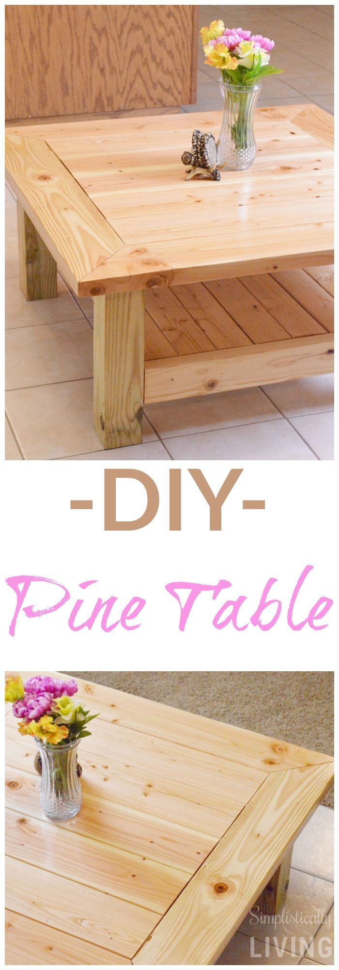 DIY Pine Table Simplistically Living