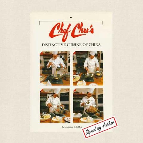 Chef Chu's Distinctive Cuisine of China Cookbook - San Francisco Peninsula Restaurant