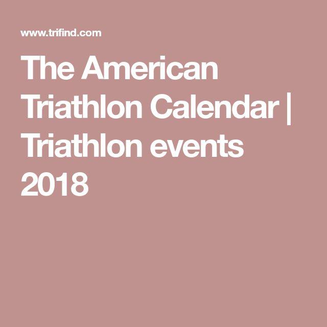 The American Triathlon Calendar   Triathlon events 2018