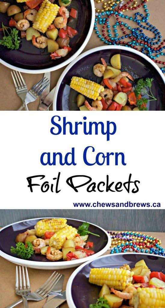 Shrimp and Corn Foil Packs ~ www.chewsandbrews.ca