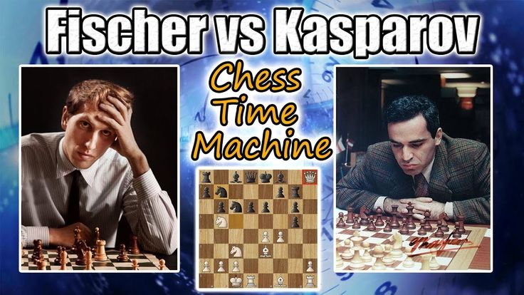 Bobby Fischer vs Garry Kasparov - The Chess Time Machine