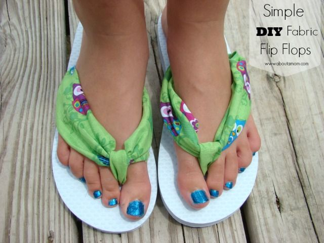 Simple DIY Fabric Flip Flops Tutorial  - fabric between your toes should be much nicer than plastic...