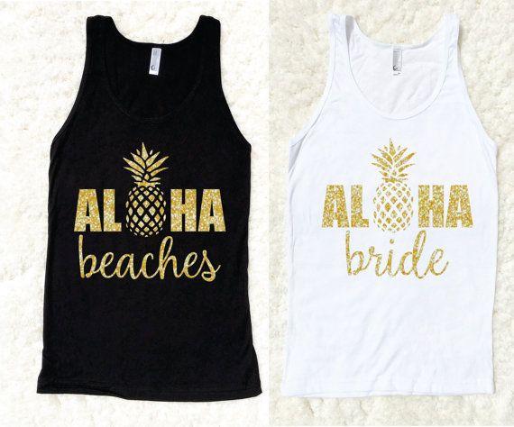 Bachelorette Party Shirts, Aloha Beaches Tank Top, Bride, Bachelorette Tanks, Squad, American Apparel, White Black, Destination Wedding