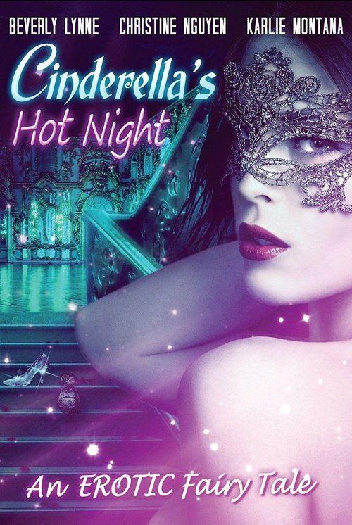 Watch Cinderella's Hot Night (2017) Full Movie HD Free Download