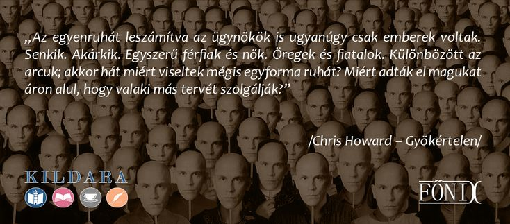 #ChrisHoward #Gyökértelen