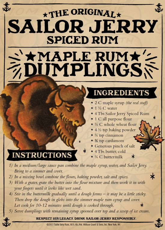 Sailor Jerry Spiced Rum Maple Rum Dumplings.... loving this!
