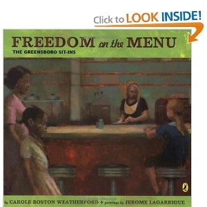 """""""Freedom on the Menu: The Greensboro Sit-Ins"""" by Carole Boston Weatherford: Greensboro Sit In, Civil Rights, Carol Boston, Sitin, Boston Weatherford, Black History, Children Books, History Months, Social Study"""