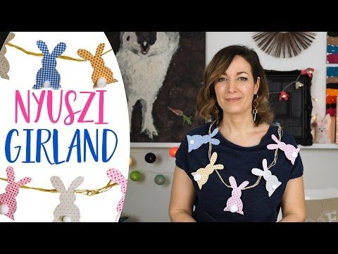 Nyuszi Girland - INSPIRACIOK.HU | Csorba Anita - YouTube