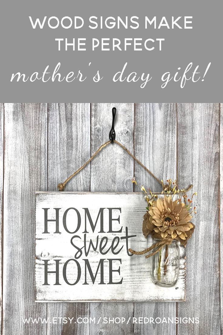 Home Sweet Home rustic wood sign, handmade gift for mother's day! Give the Perfect gift for mom this year, she can hang this wood sign in any room in her home or outdoor too! Handcrafted just for you to be a keepsake for years to come. #mothersday #gift #woodsign #homedecor #homedecorideas