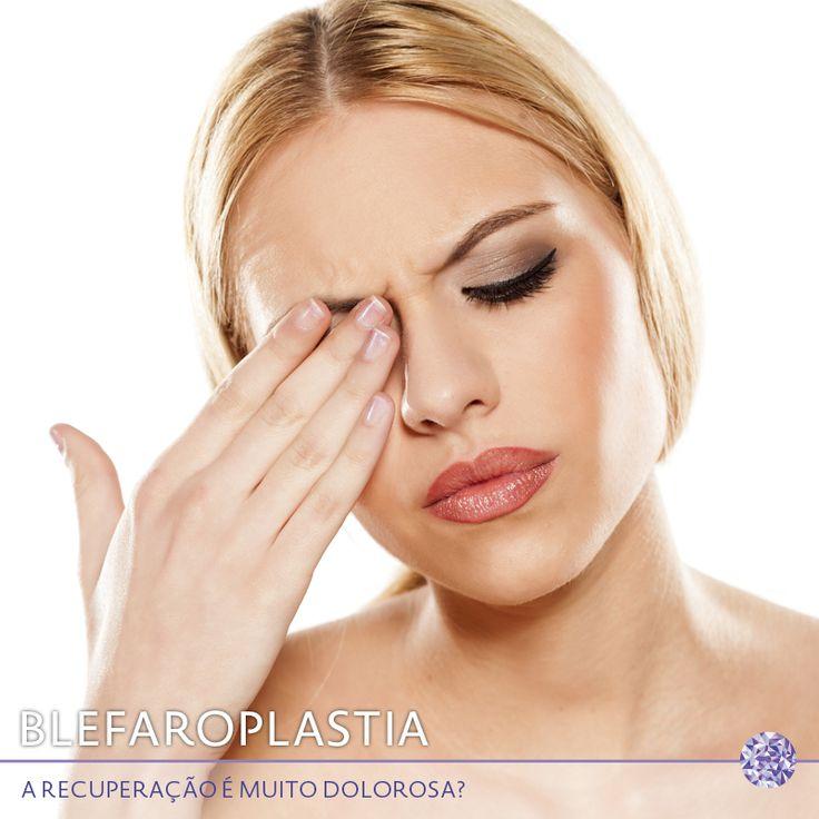 A recuperação da blefaroplastia não é dolorosa! Essa cirurgia é considerada um dos procedimentos menos dolorosos e o máximo relatado pelos pacientes são tensões da área e aquela sensação de cisco nos olhos.