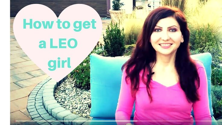 How to get a Leo girl