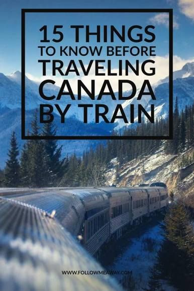 15 Things To Know Before Taking The Train Across Canada | Via Rail Train Trip Across Canada | What To Know About Via Rail Canada | How To See Canada By Train For Canada 150 | What To Do In Canada | Adventures In Canada By Train | Best Train Trips In Canada | How to travel across Canada By Train