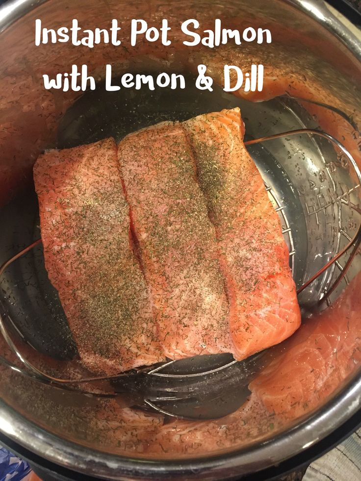 Instant Pot Salmon with Lemon and Dill Butter is my new favorite way to make sal…
