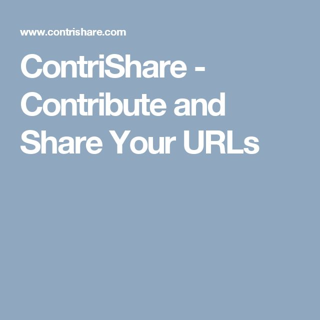 ContriShare - Contribute and Share Your URLs