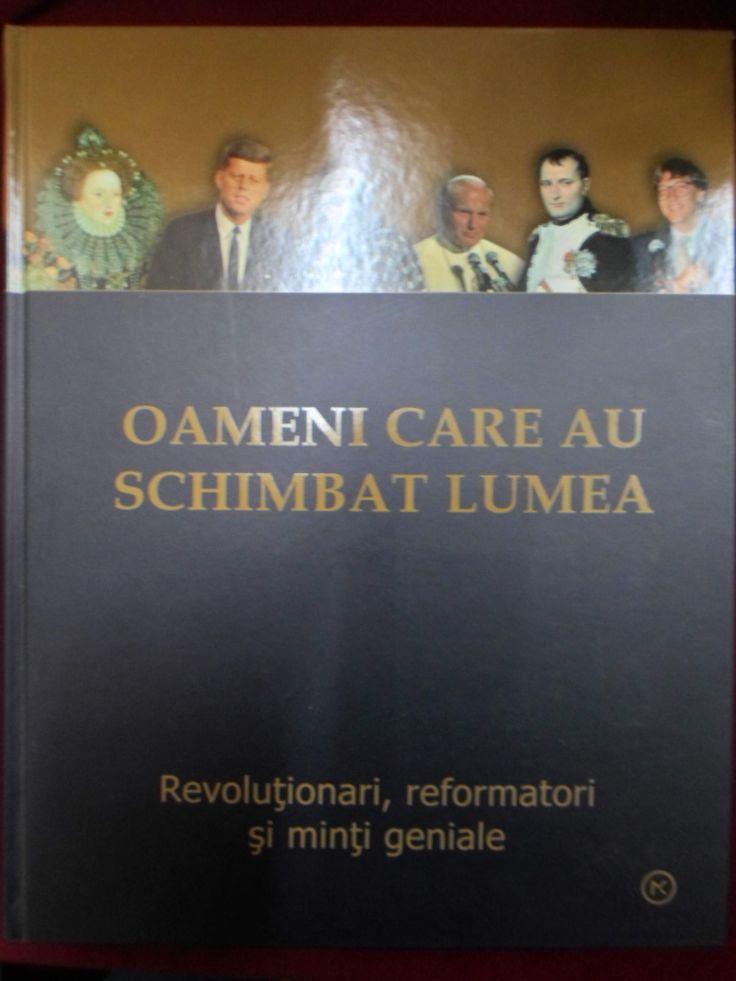 Oameni Care Au Schimbat Lumea - limba romana