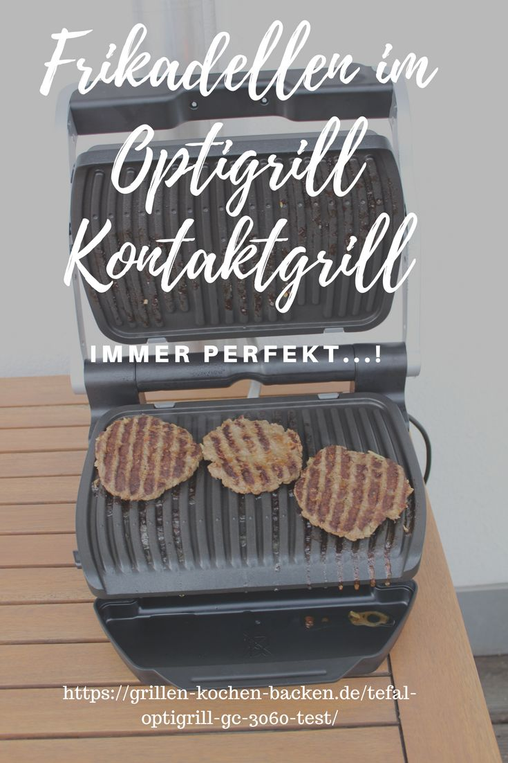 Fleischpflanzerl und Frikadellen - perfekt gegart im Tefal Optigrill Kontaktgrill - Mehr Infos gibts hier