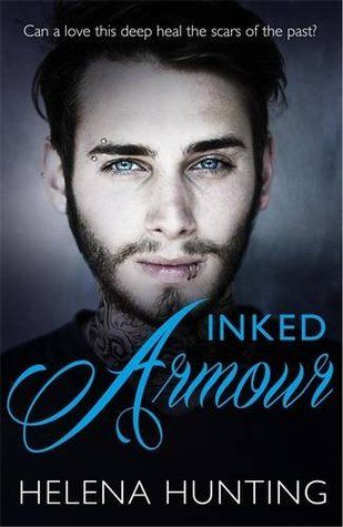 Inked Armour by Helena Hunting - Expected publication: May 8th 2014 by Orion