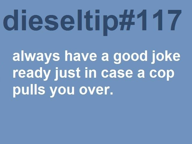 Diesel tips-- It's always the tires... :)