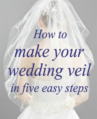 Five Steps to Making a Wedding Veil