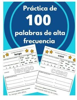 Need this for Kindergarten.... Práctica de 100 Palabras de alta frecuencia Kinder (uso fr