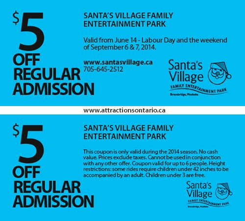 ATTRACTIONS ONTARIO - $5 Off Santa's VIllage. Steve Pacheco Real Estate. More coupons: bit.ly/1hupagH