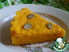 """Нежнейшая тыквенная запеканка   Ингредиенты для """"Нежнейшая тыквенная запеканка"""": Тыква(очищенной) — 400 г Крупа манная— 4 ст. л. Сахар(2-4 столовые ложки, по вашему вкусу.) Соль(щепотка) Корица(молотая) — 0.5 ч. л. Ванильный сахар— 0.5 пакет. Яйцо куриное— 1 шт Масло сливочное— 1 ст. л."""