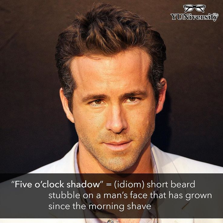 "A ""five o'clock shadow"" is a 'short beard stubble on a man's face that has grown since the morning shave usually experienced towards the end of the day.' For example ""Ryan Reynolds looks good with a five o'clock shadow.""   #idiom #fiveoclockshadow #ryanreynolds #english #esl #efl"