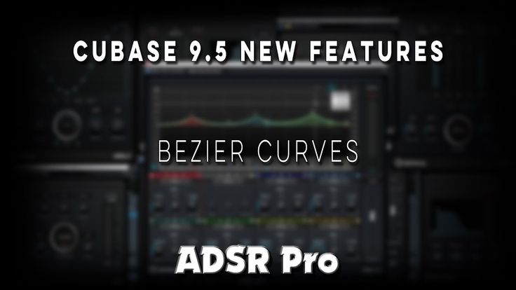 Steinberg Cubase 9.5 update Bezier Curves New Feature