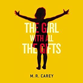 "Another must-listen from my #AudibleApp: ""The Girl with All the Gifts"" by M. R. Carey, narrated by Finty Williams."