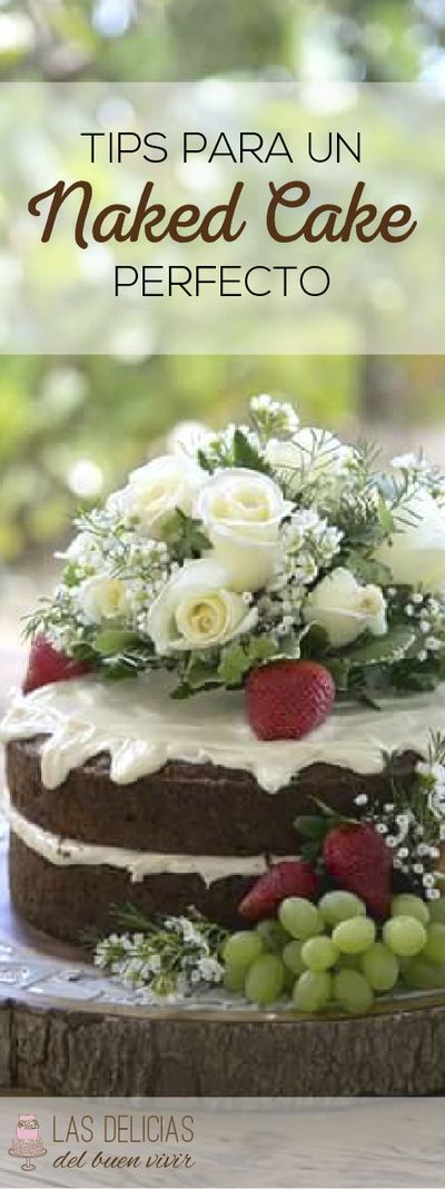 Excelentes tips y trucos para un naked cake perfecto