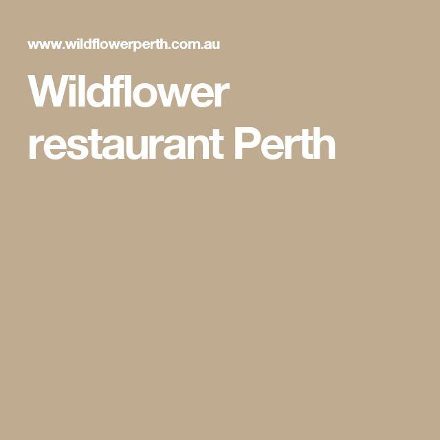 Wildflower restaurant Perth