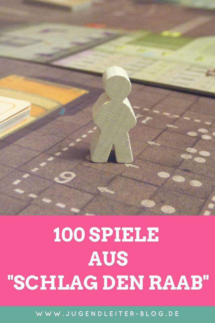 """100 Spiele aus """"Schlag den Raab"""" und """"Schlag den Star"""" für eure Spielaktion """"Schlag den Jugendleiter"""""""