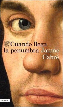 Cuando llega la penumbra, de Jaume Cabré. La nueva obra maestra de Jaume Cabré, seis años después de la publicación de Yo confieso. Un libro de relatos co...