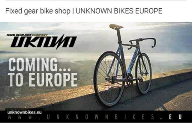 http://www.unknownbikes.eu/ | Fixed gear bike shop | UNKNOWN BIKES EUROPE  - Bicycles · Fixed gear / Fixie / Single Speed / Track bike · Components · Frame / Frameset / Fork / Handlebars / Crankset / Steam / Pedals / Wheelsets