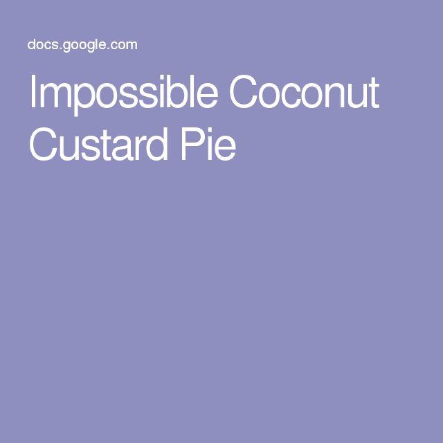 Impossible Coconut Custard Pie