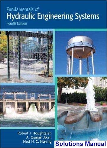 fundamentals hydraulic engineering systems 4th edition houghtalen rh pinterest com Manual Hydraulic Lift Industrial Hydraulics Manual