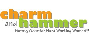 Professional Grade Safety Gear for Women: CharmandHammer.com  FINALLY!  I've been looking quite some time for construction gear for women!